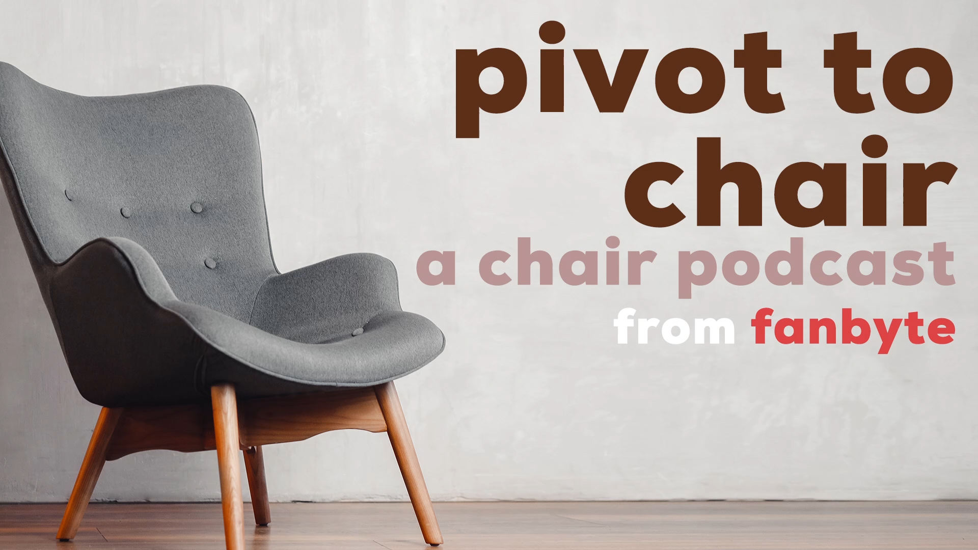 Photo of Pivot To Chair – A Chair Podcast: Episode 1