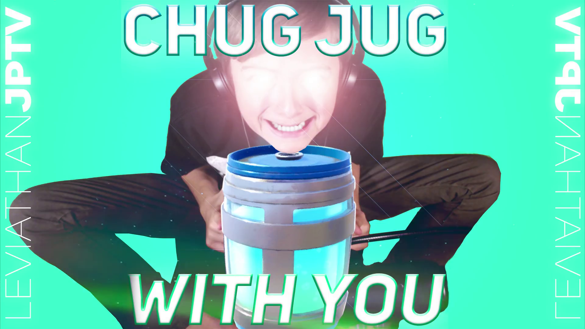 Chug Jug With You